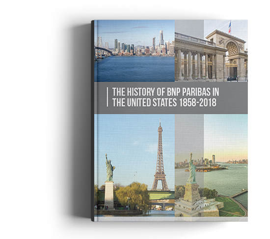 Front cover of book The History of BNP Paribas in the United States 1858-2018